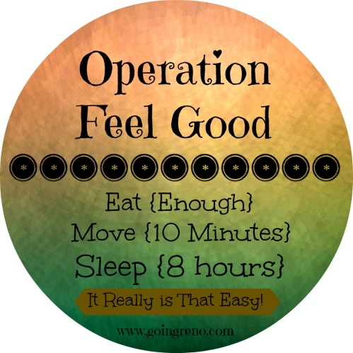 Operation Feel Good is all about three little words: Eat, Move, Sleep. Wellness for the rest of us.
