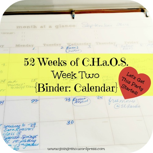 52 Weeks of C.H.a.O.S., week two is all about getting out C.H.a.O.S. binders started. We're talking about an easy, intuitive calendar this week.