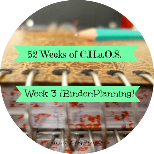 52 Weeks of C.H.a.O.S. -- Week 3 {Binder: Planning}